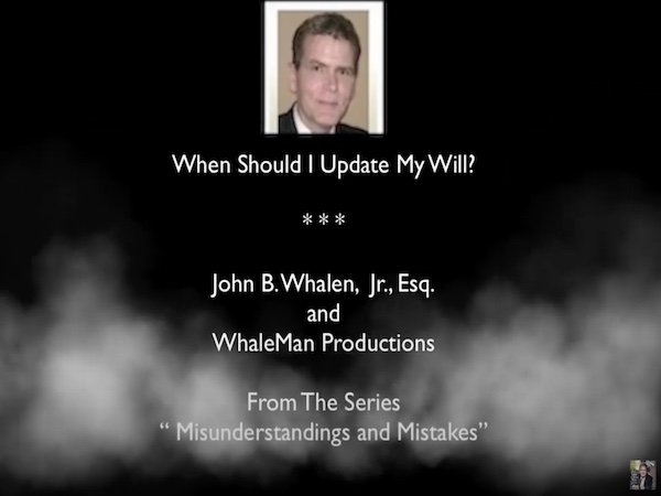 When-Should-I-Update-My-Wayne-Pa-Last-Will-Lawyers-Attorneys
